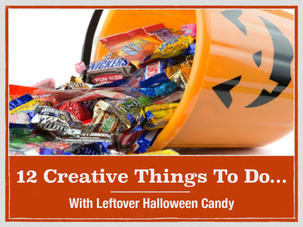 12 Creative Things To Do with Leftover Halloween Candy